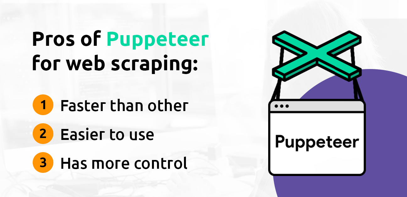 pros of using puppeteer for web scraping